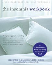 The Insomnia Workbook: A Comprehensive Guide to Getting the Sleep You Need (A New Harbinger Self-Help Workbook) – Default